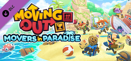 Moving Out - Movers in Paradise DLC