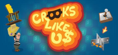 Crooks Like Us