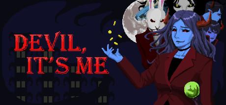 Devil, It's me