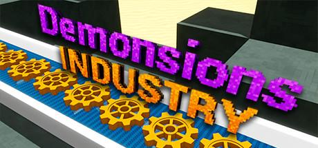 Demonsions: Industry