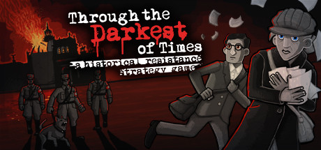 Teaser for Through the Darkest of Times