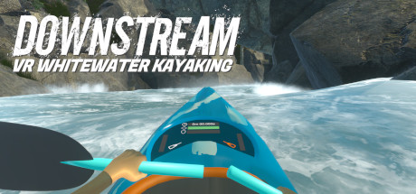 DownStream: VR Whitewater Kayaking Free Download