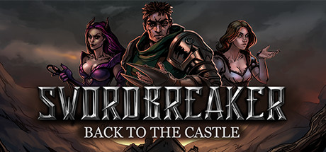 Swordbreaker Back to The Castle Capa