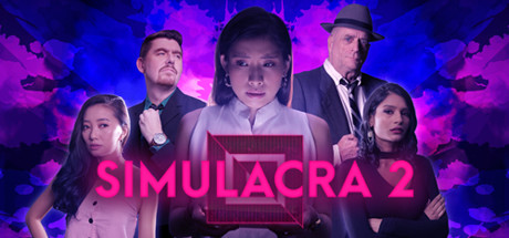 Teaser for SIMULACRA 2