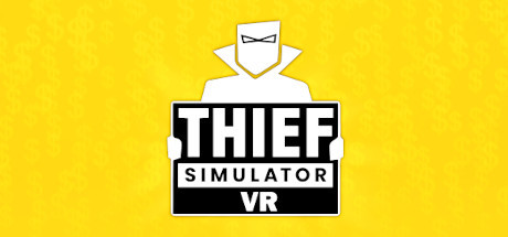 Thief Simulator VR Cover Image