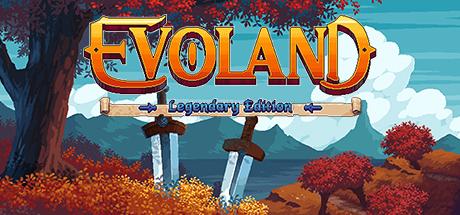 Evoland Legendary Edition Cover Image