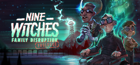 Nine Witches: Family Disruption - Prologue Cover Image