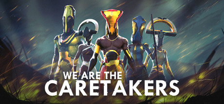 We Are The Caretakers Capa