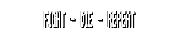 fight_die_repeat_new.png?t=1612370270