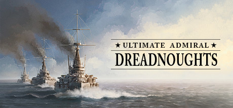 Ultimate Admiral: Dreadnoughts Free Download