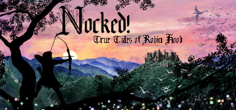 Nocked! True Tales of Robin Hood Cover Image