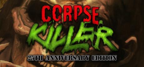 Corpse Killer - 25th Anniversary Edition Cover Image