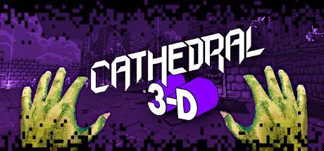 Teaser image for Cathedral 3-D