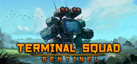 Teaser for Terminal squad: Sentinel