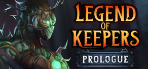 Legend of Keepers: Prologue