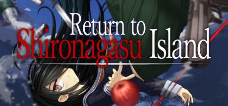 Teaser for Return to Shironagasu Island