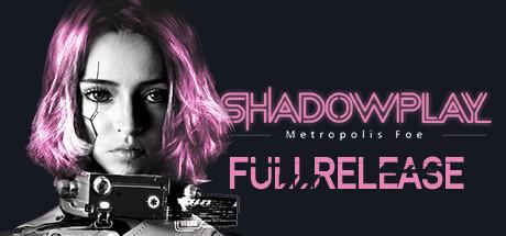 Shadowplay Metropolis Foe Capa