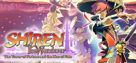 Shiren the Wanderer: The Tower of Fortune and the Dice of Fate Cover Image
