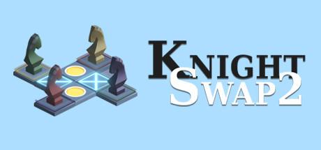 Teaser for Knight Swap 2