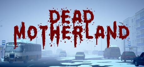 Dead Motherland Zombie Coop Capa