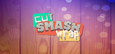 Teaser image for Cut Smash Wrap
