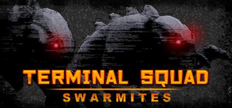 Teaser for Terminal squad: Swarmites