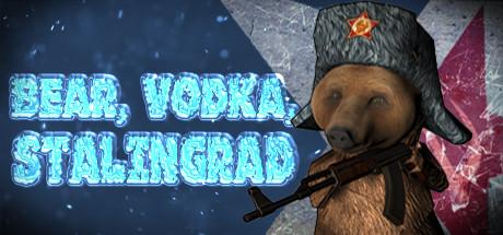 BEAR, VODKA, STALINGRAD!🐻 Cover Image