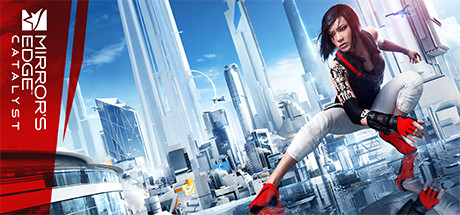 Mirror's Edge™ Catalyst Cover Image