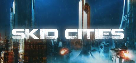 Skid Cities Capa