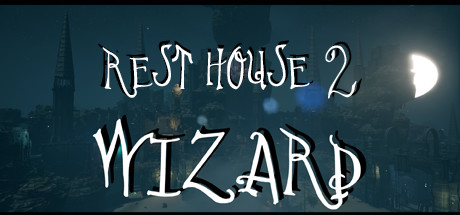 Teaser for Rest House 2 - The Wizard