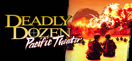 Deadly Dozen: Pacific Theater Cover Image