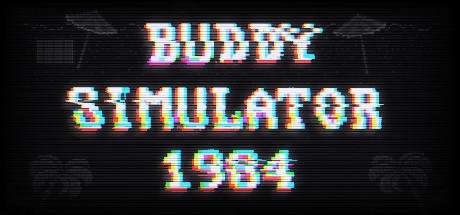 Buddy Simulator 1984 Cover Image