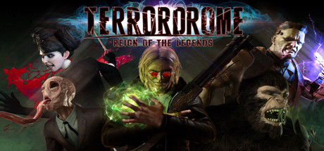 Terrordrome  Reign of the Legends Capa