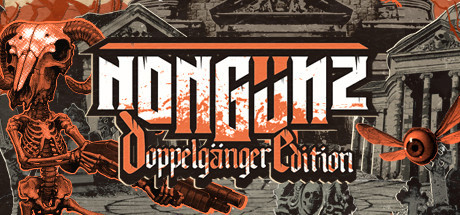 Nongunz: Doppelganger Edition Cover Image