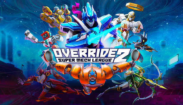 Override 2: Super Mech League on Steam