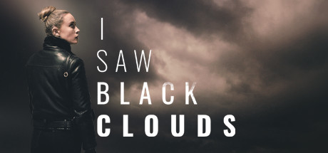 I Saw Black Clouds [PT-BR] Capa