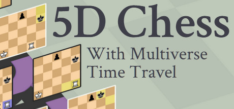 5D Chess With Multiverse Time Travel Cover Image