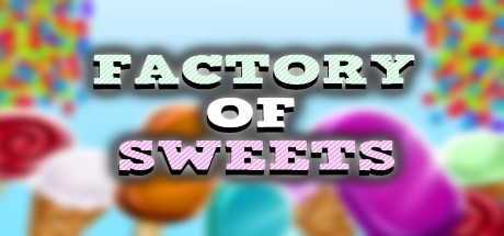 Factory of Sweets
