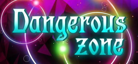 Dangerous Zone