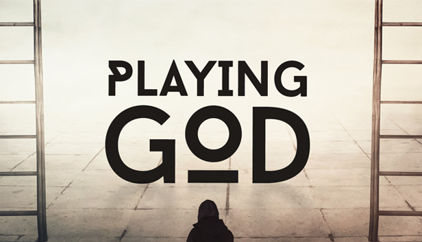 playing god know