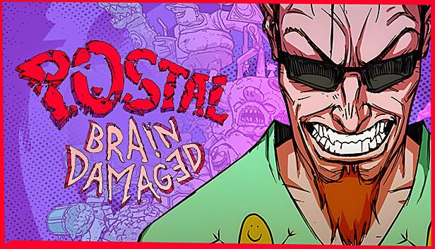 POSTAL: Brain Damaged on Steam