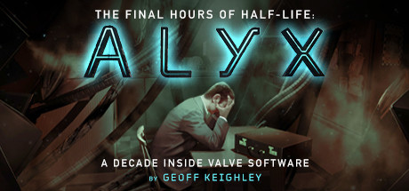 Half-Life: Alyx - Final Hours Cover Image