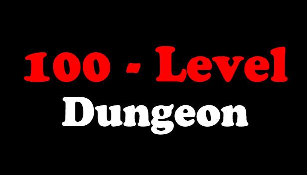 100 Level Dungeon On Steam