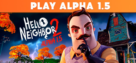 Hello Neighbor 2 Alpha 1