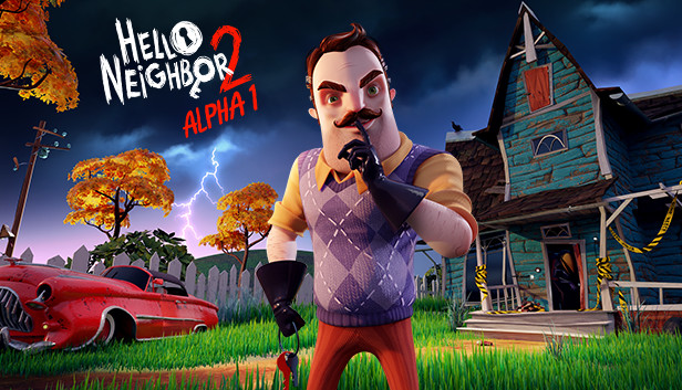 Hello Neighbor 2 Alpha 1 on Steam