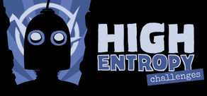 High Entropy: Challenges