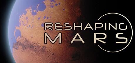 Reshaping Mars Capa