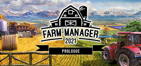Farm Manager 2021: Prologue Cover Image
