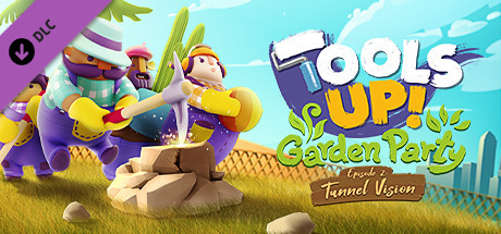 Tools Up Garden Party  Episode 2 Tunnel Vision [PT-BR] Capa