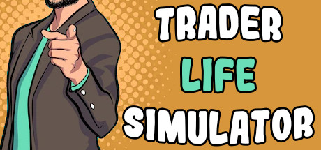 Trader Life Simulator Free Download Build 6634423